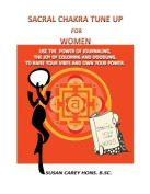 Sacral Chakra Tune Up for Women