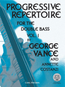 Progressive Repertoire for the Double Bass, Vol. 1
