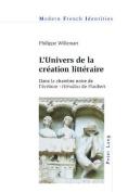 L'Univers de la Creation Litteraire
