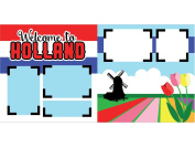 """Welcome to Holland"" Scrapbook Kit"