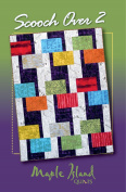 Maple Island Quilts Scooch Over 2 Quilt Pattern