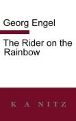 The Rider on the Rainbow