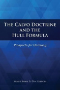 The Calvo Doctrine and the Hull Formula