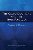 The Calvo Doctrine and the Hull Formula