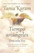 Tiempo de Arcangeles / The Time of Archangels [Spanish]