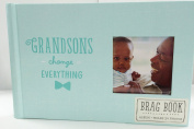 Grandsons Change Everything Brag Book