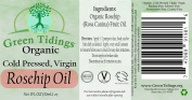 Green Tidings Organic Rosehip Oil- Cold-pressed, Virgin