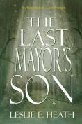 The Last Mayor's Son