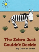 The Zebra Just Couldn't Decide