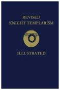 Revised Knight Templarism