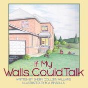 If My Walls Could Talk