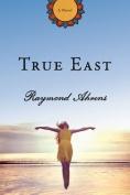 True East