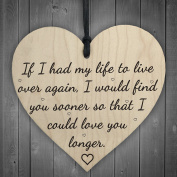 Love You Longer Wooden Plaque