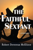 The Faithful Sextant: A Memoir