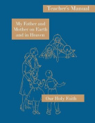 My Father and Mother on Earth and in Heaven [Large Print]
