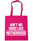HippoWarehouse Ain't No Hood Like Motherhood Tote Shopping Gym Beach Bag 42cm x38cm, 10 litres