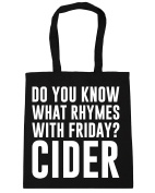 HippoWarehouse Do You Know What Rhymes with Friday. Cider Tote Shopping Gym Beach Bag 42cm x38cm, 10 litres