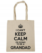 HippoWarehouse I Can't Keep Calm I'm Going to be a Grandad Tote Shopping Gym Beach Bag 42cm x38cm, 10 litres