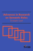 Advances in Research on Semantic Roles