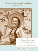 Shannon Martin Girl Designer Gift Boxed Bath Salts, Month Vacation, Refresh/Island Getaway