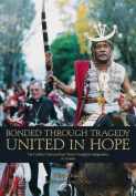 Bonded Through Tragedy United in Hope