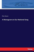 A Monogram on Our National Song