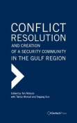 Conflict Resolution and Creation of a Security Community in the Gulf Region