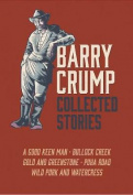 Barry Crump Collected Stories