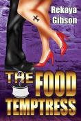 The Food Temptress