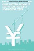 China's Reform and Opening Up and Construction of Economic Development Zone