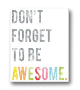Children's Wall Art Print, Don't Forget to Be Awesome, 60cm x 90cm Print, Kid's Room Decor, Gender Neutral Nursery, Inspirational, Motivational, Teenager's Room, Classroom, Typography