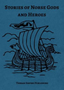 Stories of Norse Gods and Heroes