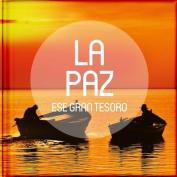 La Paz, Ese Gran Tesoro [Spanish]