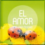 El Amor, Ese Gran Tesoro [Spanish]