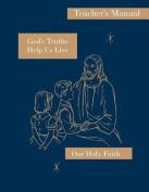 God's Truths Help Us Live