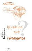 Qu'est-Ce Que L'Emergence? [FRE]