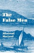 The False Men