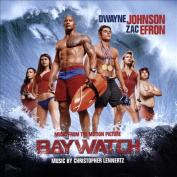 Baywatch [Music from the Motion Picture]