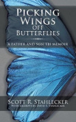 Picking Wings Off Butterflies