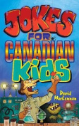 Jokes for Canadian Kids
