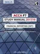 ACCA F7 Financial Reporting (INT) Study Manual