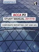 ACCA P2 Corporate Reporting (INT) Study Manual