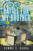 Battle for My Brother