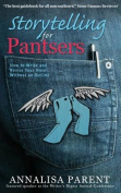 Storytelling for Pantsers